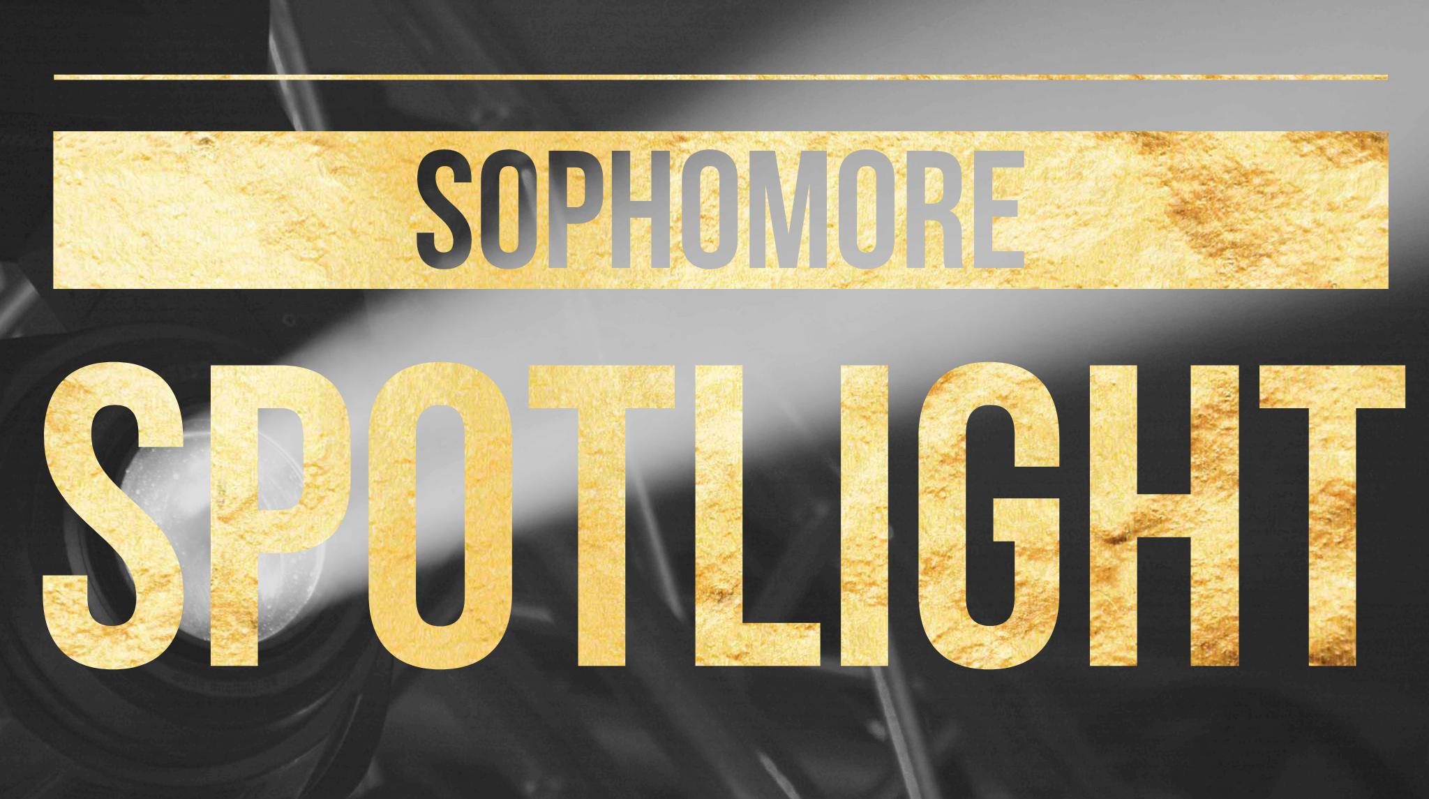 Sophomore Spotlight