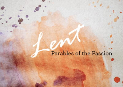 Parables of the Passion